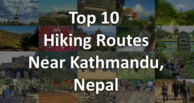 Top 10 Hiking Routes Near Kathmandu Nepal